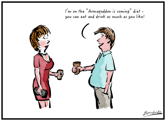 """Cartoon showing a guy saying his is on the """"Armageddon is coming"""" diet"""